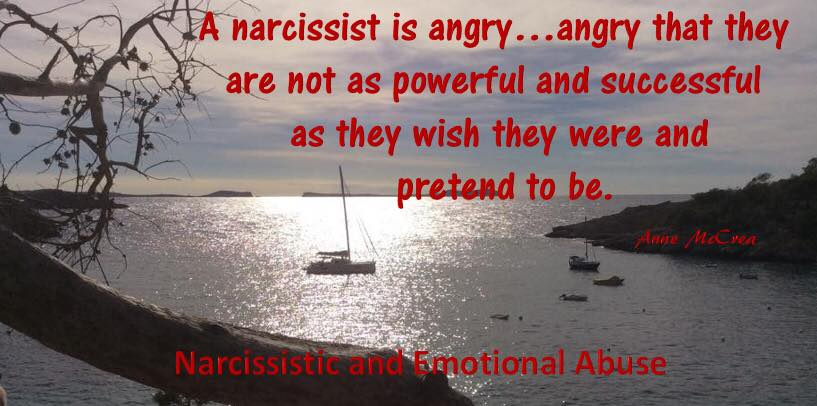 A narcissist is angry..