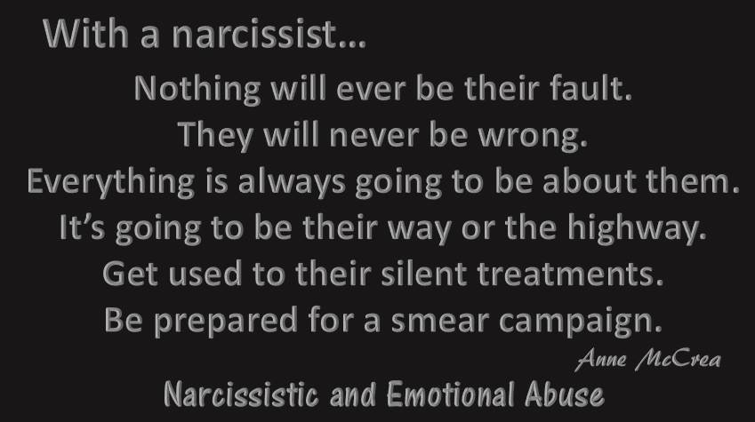 With a narcissist...