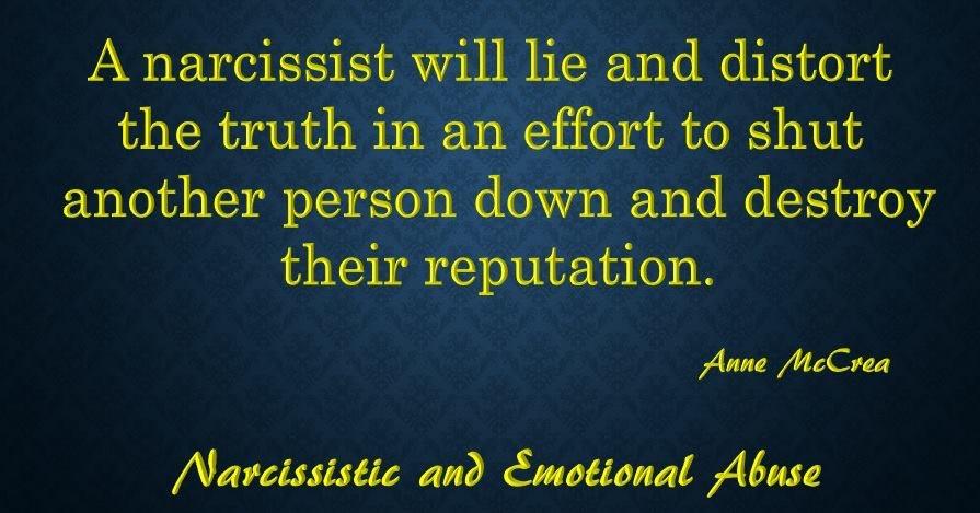 A narcissist will lie...