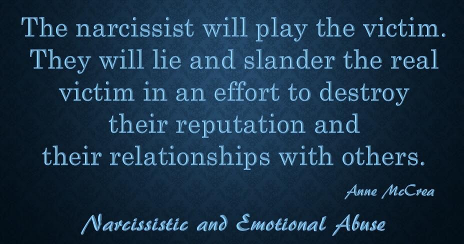 The narcissist will play...