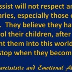 A narcissist will not respect...