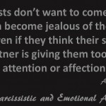 Narcissists don't want...