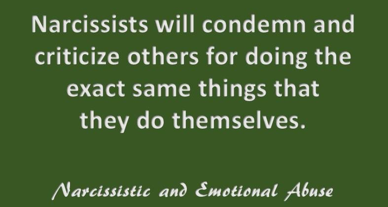 Narcissists will condemn...