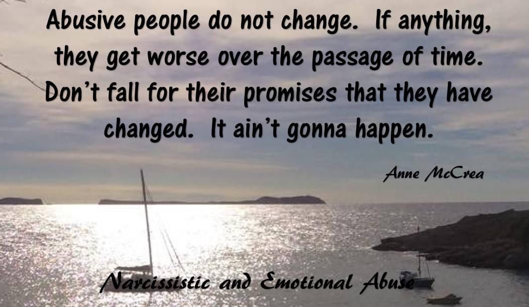Abusive people do not change...