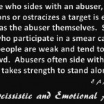 Someone who sides with an abuser...