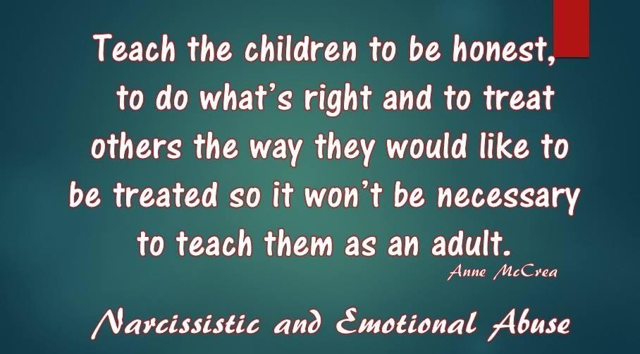 Teach the children...