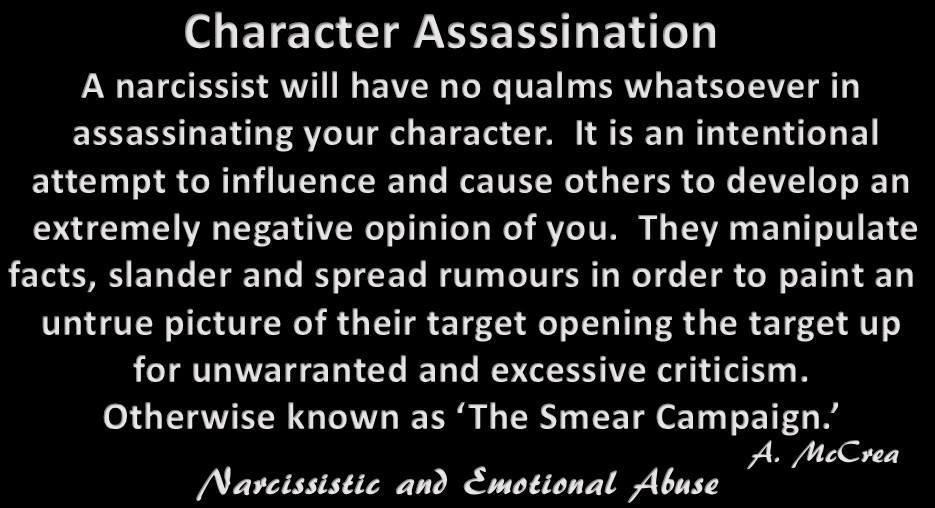 Character Assassination...