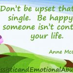 Don't be upset that you're single