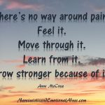 Grow stronger because of it