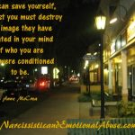 Who you were conditioned to be